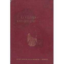 La Paleographie Grecque et Byzantine - Гръцката и византийската палеография
