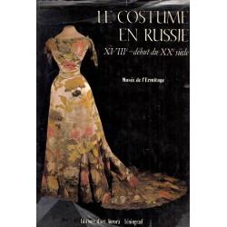 Le costume en Russie: XVIII - début du XX siècle (Костюмът в Русия през XVIII - началото на ХХ век)