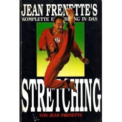 Jean Frenette`s komplette Einführung in das Stretching